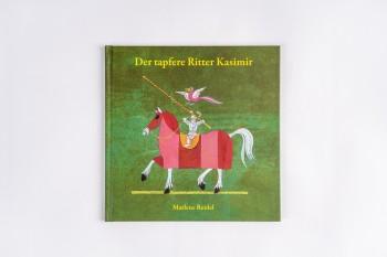 "Kinderbuch ""Der tapfere Ritter Kasimir"""