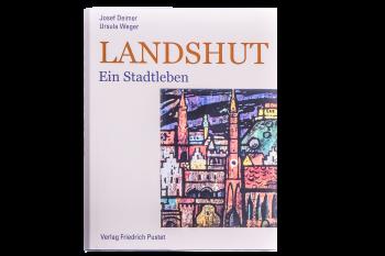 Landshut ein Stadtleben