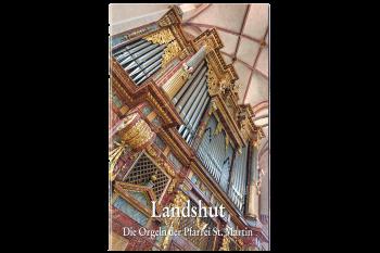 """Buch """"Orgeln St. Martin"""", Landshut"""