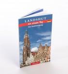 Landshut an einem Tag -Stadtrundgang-